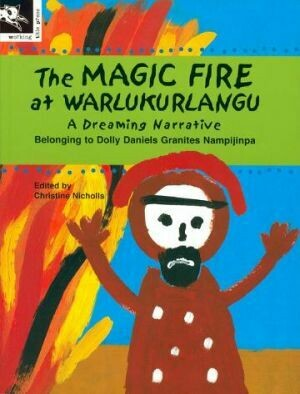 The Magic Fire at Warlukurlangu by Dolly Daniels Granites Nampijinpa