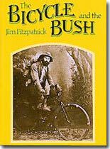 The Bicycle and the Bush by J. Fitzpatrick
