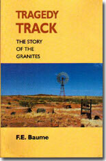 Tragedy Track The Story of the Granites by F.E. Baume