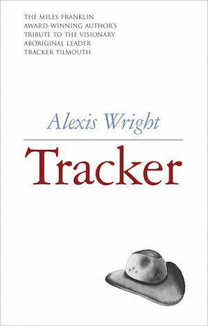 Tracker by Alexis Wright