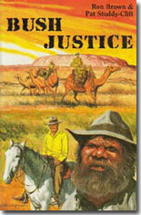 Bush Justice by Ron Brown & Pat Studdy-Clift