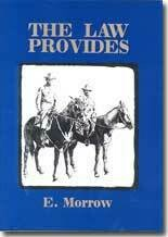 The Law Provides by E. Morrow