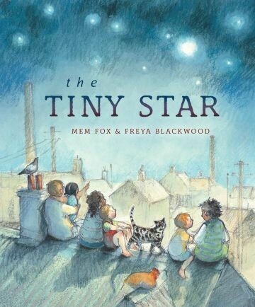 The Tiny Star by Mem Fox & Freya Blackwood