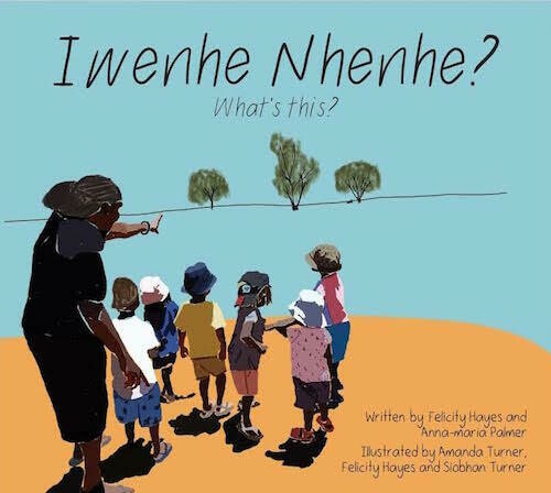 Iwenhe Nhenhe? (What's This?)  (Arrernte Language Resource)