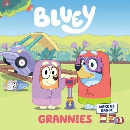 Bluey: Grannies: A Board Book by Bluey