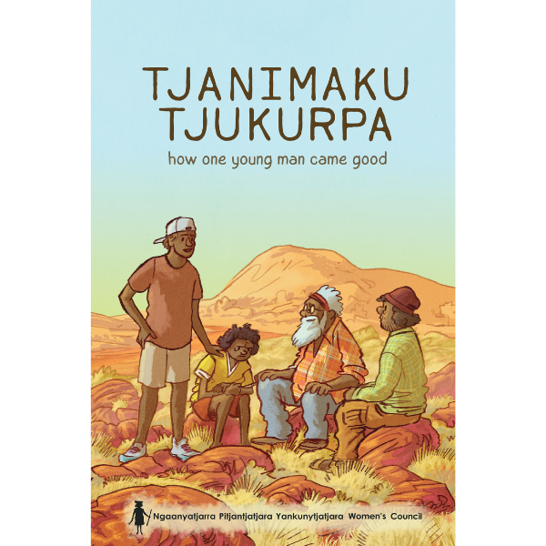 Tjanimaku Tjukurpa - Ngaanyatjarra / English.