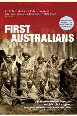 First Australians (Unillustrated) edited by Rachel Perkins, Marcia Langton