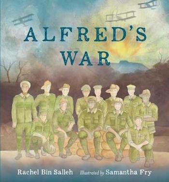 Alfred's War by Rachel Bin Salleh. Illustrated by Samantha Fry