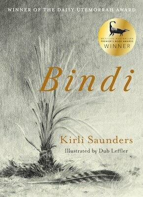 Bindi by Kirli Saunders Illustrated by Dub Leffler
