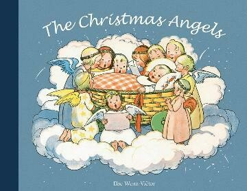 The Christmas Angels by Else Wenz-Vietor