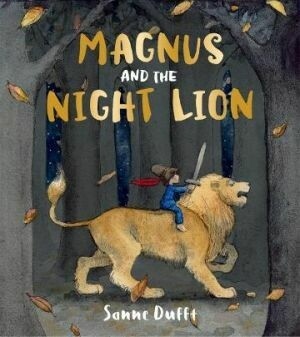 Magnus and the Night Lion by Sanne Dufft