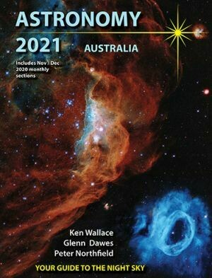 Astronomy 2021 Australia Your Guide to the Night Sky