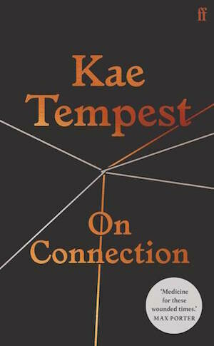 On Connection by Kae Tempest - out November 2020