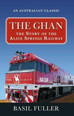The Ghan by Basil Fuller