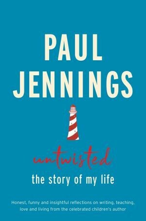 Untwisted the story of my life by Paul Jennings
