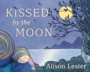Kissed by the Moon (Board book) By Alison Lester
