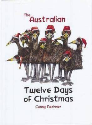 The Australian Twelve Days of Christmas by Conny Fechner