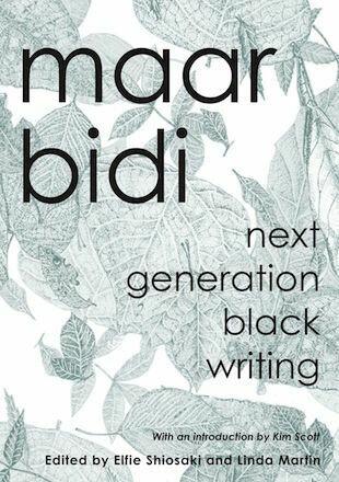 maar bidi: next generation black writing edited by Elfie Shiosaki, Linda Martin