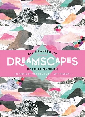 All wrapped up Dreamscapes by Laura Blythman