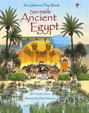 See Inside Ancient Egypt by Rob Lloyd Jones