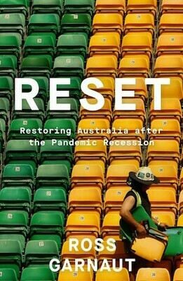 Reset: Restoring Australia after the Pandemic Recession by Ross Garnaut - out 21.2.21 pre-order available
