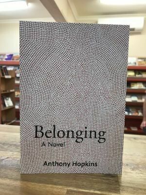 Belonging by Anthony Hopkins