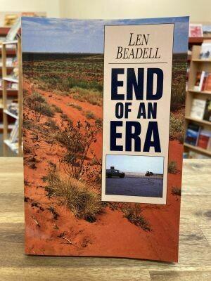 'End of an Era' by Len Beadell