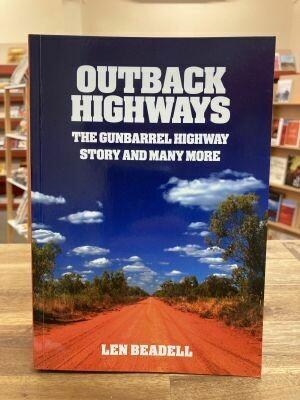 'Outback Highways' by Len Beadell
