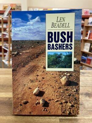 'Bush Bashers' by Len Beadell