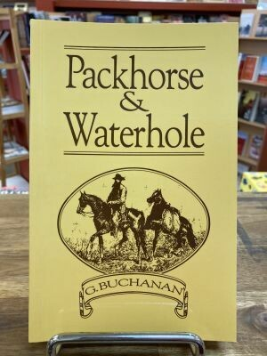 Packhorse & Waterhole by Gordon Buchanan
