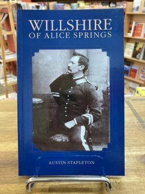 Willshire of Alice Springs by Austin Stapleton