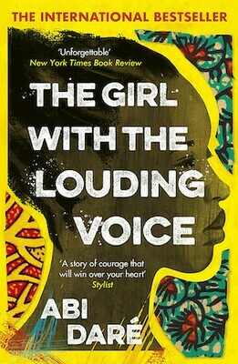 The Girl with the Louding Voice by Abi Dare (available after 15 February 2021)