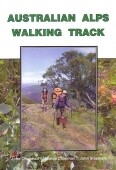 Australian Alps Walking Track by John Chapman, Monica Chapman, John Siseman (Only 3 copies left, then out of print)