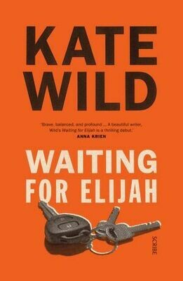 Waiting for Elijah by Kate Wild