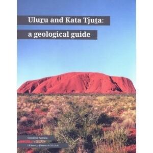 Uluru and Kata Tjuta: a geological guide