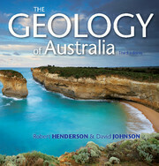 The Geology of Australia by Robert Henderson and David Johnson