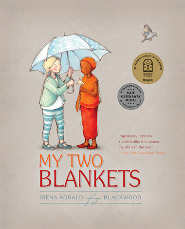 My Two Blankets by Irena Kobald  & Freya Blackwood (illustrator)