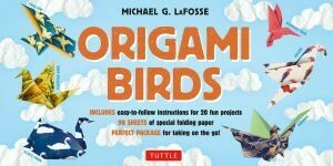 Origami Birds by Michael LaFosse