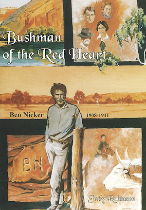 Bushman of the Red Heart by Judy Robinson