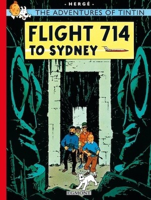 Flight 714 to Sydney by Herge The adventures of Tintin