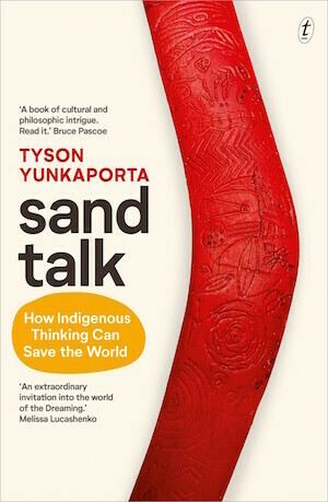 Sand Talk by Tyson Yunkaporta