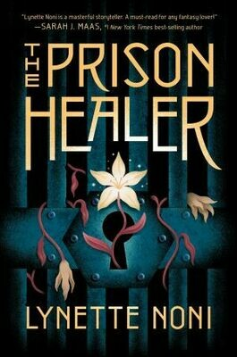 The Prison Healer by Lynette Noni