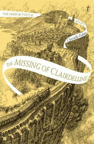 The Missing of Clairdelune #2 by Christelle Dabos