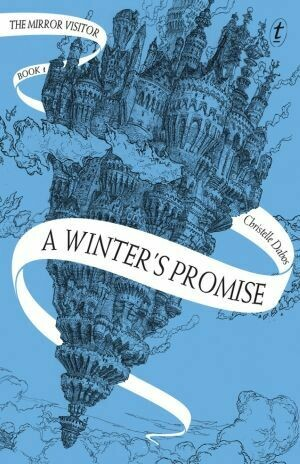 A Winter's Promise #1 by Christelle Dabos The Mirror Visitor Series