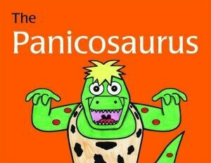 Panicosaurus: Managing Anxiety in Children Including Those with Asperger by Al-Ghani Kay and Al-Ghani Haitham