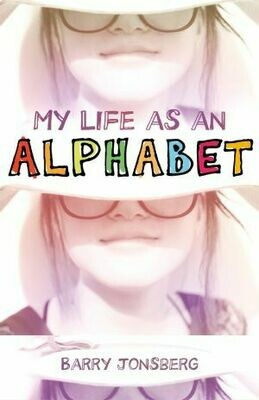 My life as an Alphabet by Barry Jonsberg