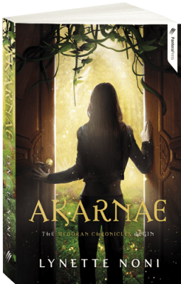Akarnae: Book One: The Medoran Chronicles by Lynette Noni