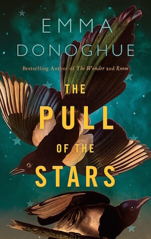 The Pull of the Stars by by Emma Donoghue