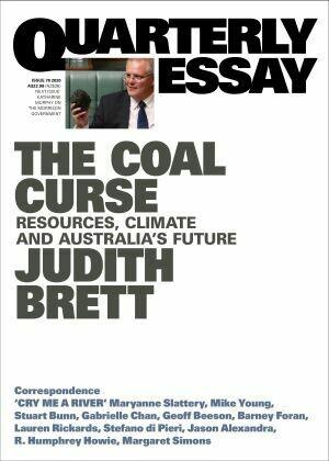 Quarterly Essay: The Coal Curse Issue 78 2020