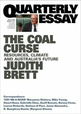 Quarterly Essay: The Coal Curse Issue 78 2020